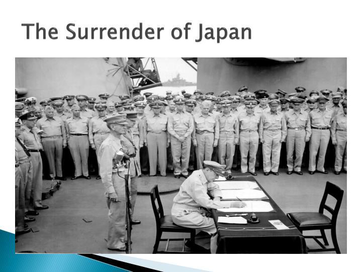 The Surrender of Japan