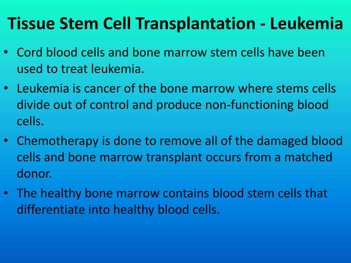 Tissue Stem Cell Transplantation - Leukemia