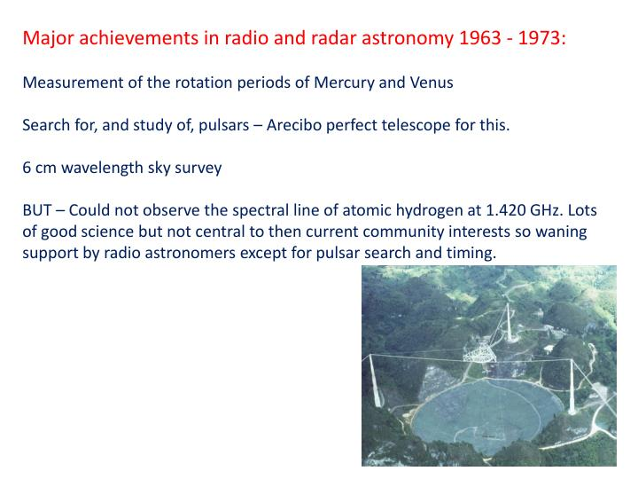 Major achievements in radio and radar astronomy 1963 - 1973: