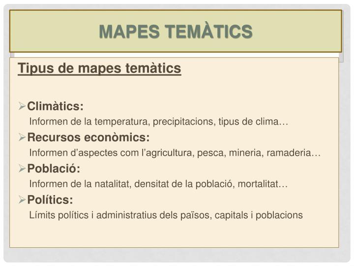 MAPES TEMÀTICS