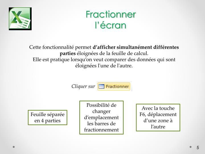 Fractionner