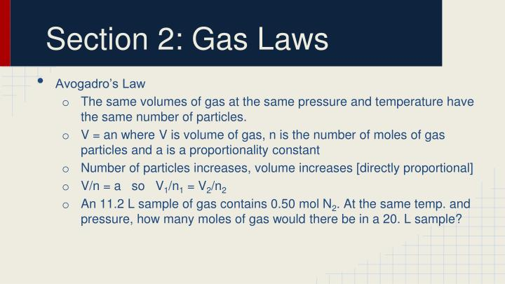 Section 2: Gas Laws
