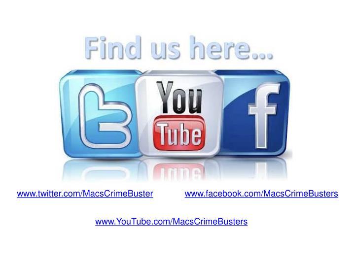 www.twitter.com/MacsCrimeBuster