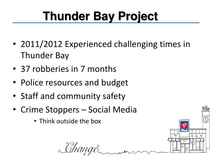 Thunder Bay Project