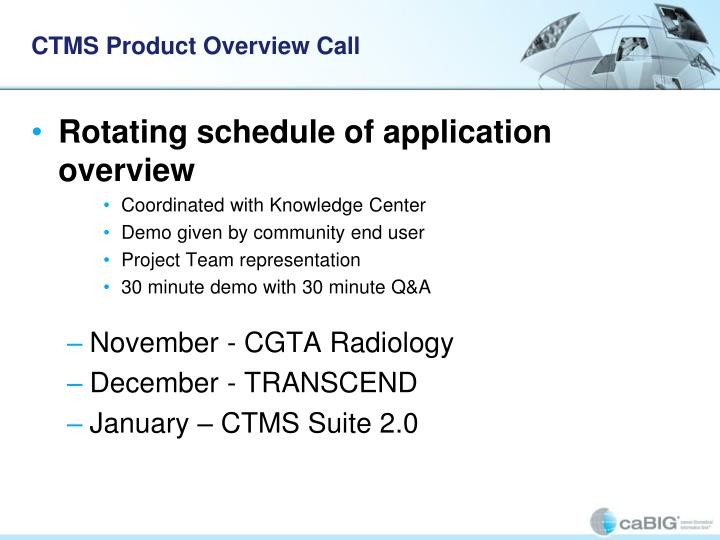 CTMS Product Overview Call