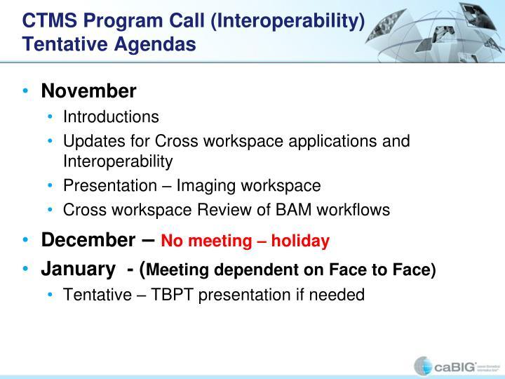 CTMS Program Call (Interoperability)