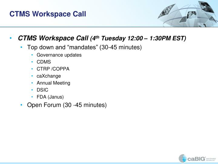 CTMS Workspace Call