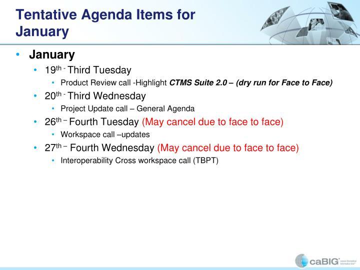Tentative Agenda Items for