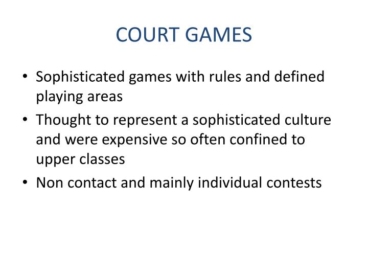 COURT GAMES
