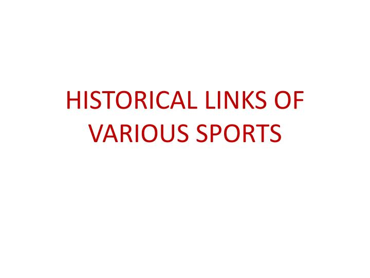 historical links of various sports