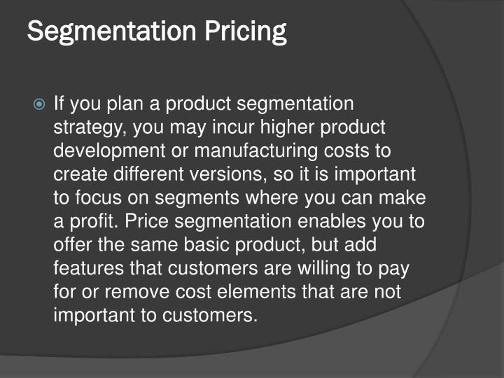 Segmentation Pricing