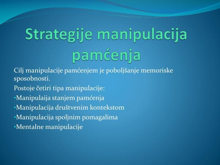 Strategije manipulacija pamćenja