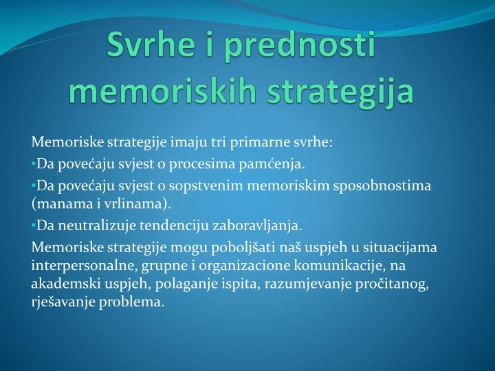 Svrhe i prednosti memoriskih strategija