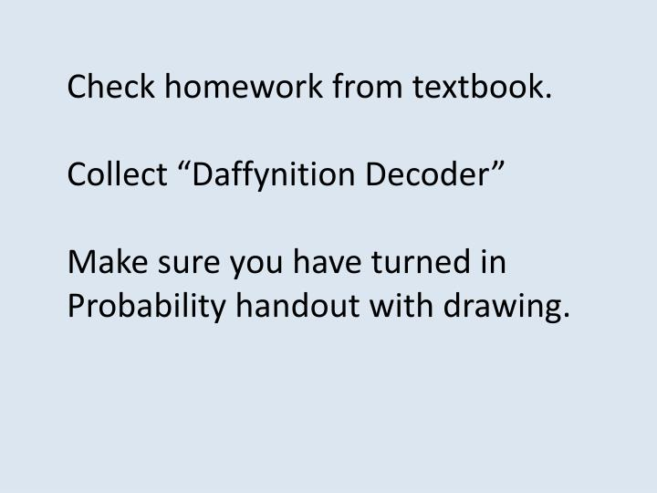 Check homework from textbook.