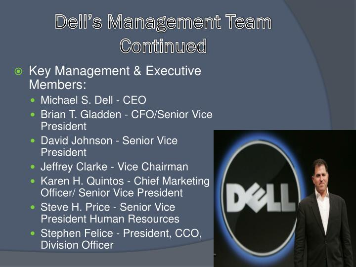 Dell's Management Team Continued