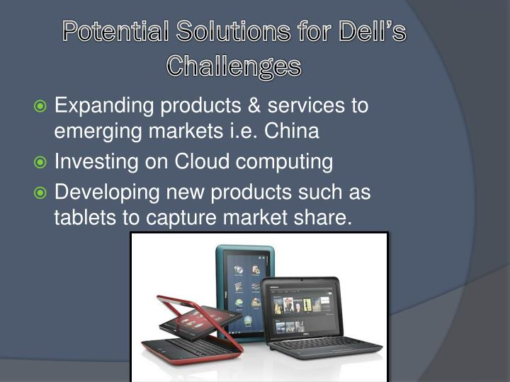Potential Solutions for Dell's Challenges
