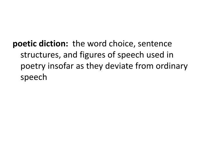 poetic diction: