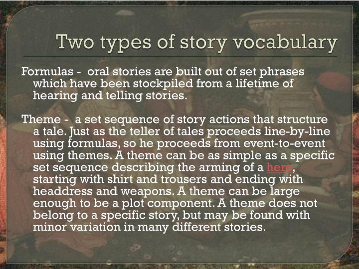 Two types of story vocabulary