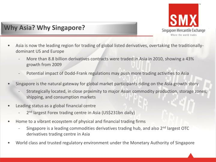 Why Asia? Why Singapore?