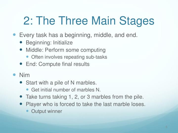 2: The Three Main Stages