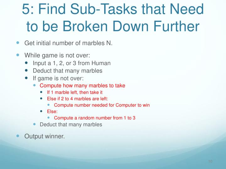 5: Find Sub-Tasks that Need to be Broken Down Further