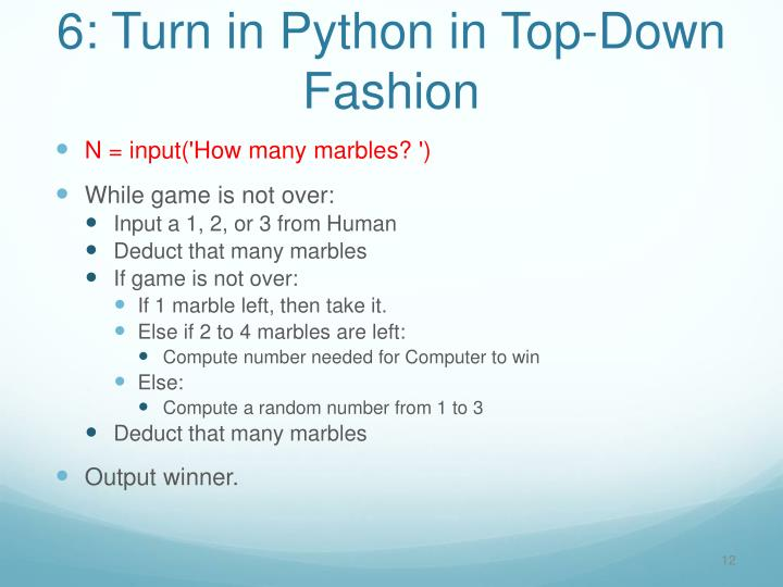 6: Turn in Python in Top-Down Fashion