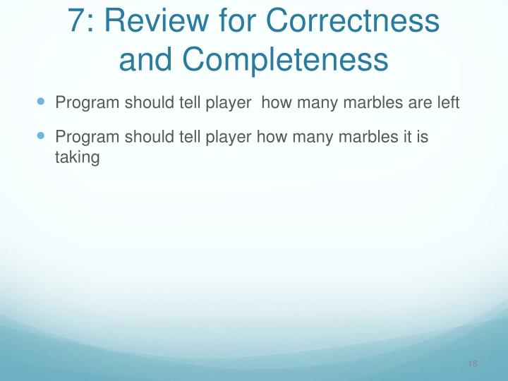 7: Review for Correctness and Completeness