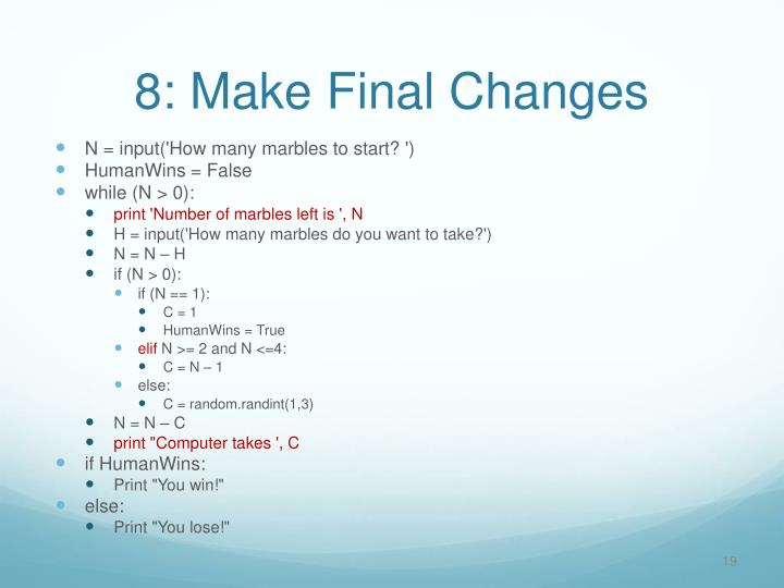 8: Make Final Changes
