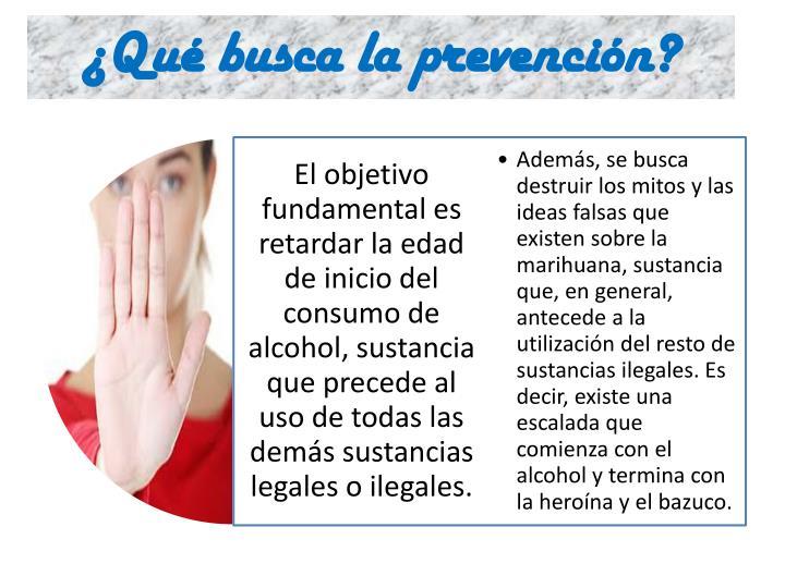 ¿Qué busca la prevención?