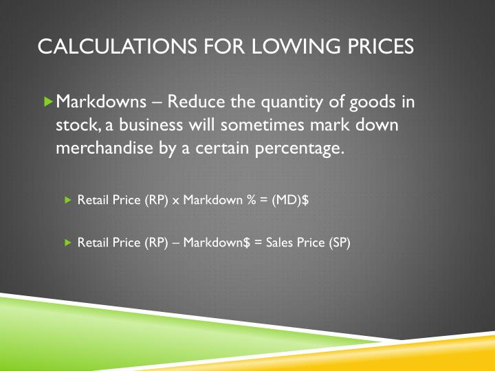 Calculations for lowing prices