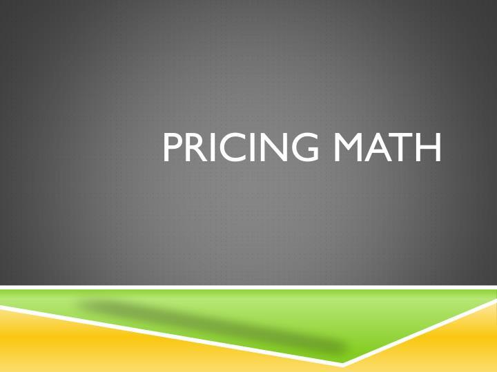 Pricing math