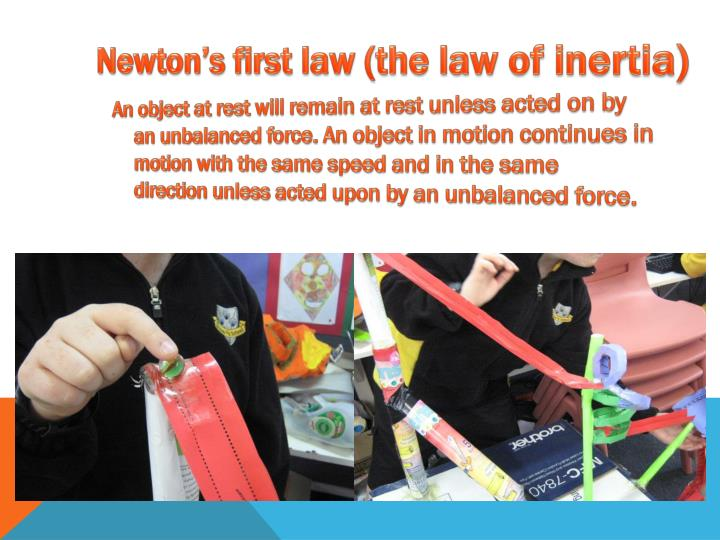 Newton's first law (the law of inertia)