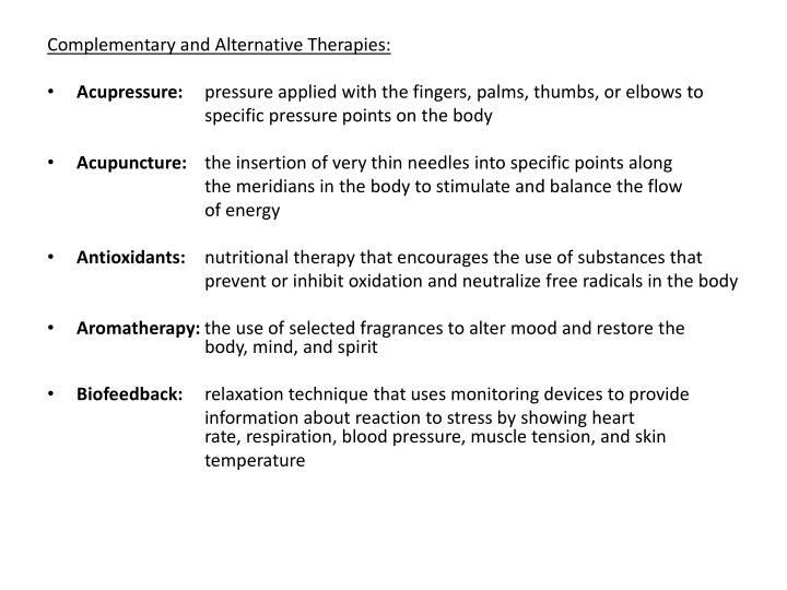 Complementary and Alternative Therapies: