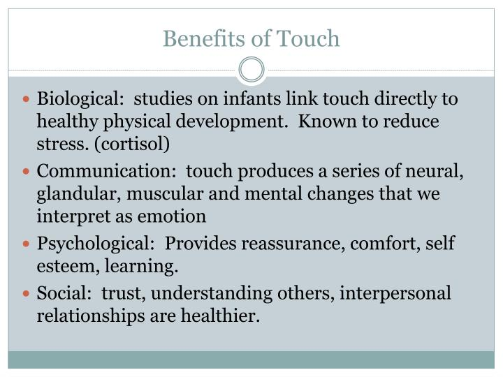 Benefits of Touch