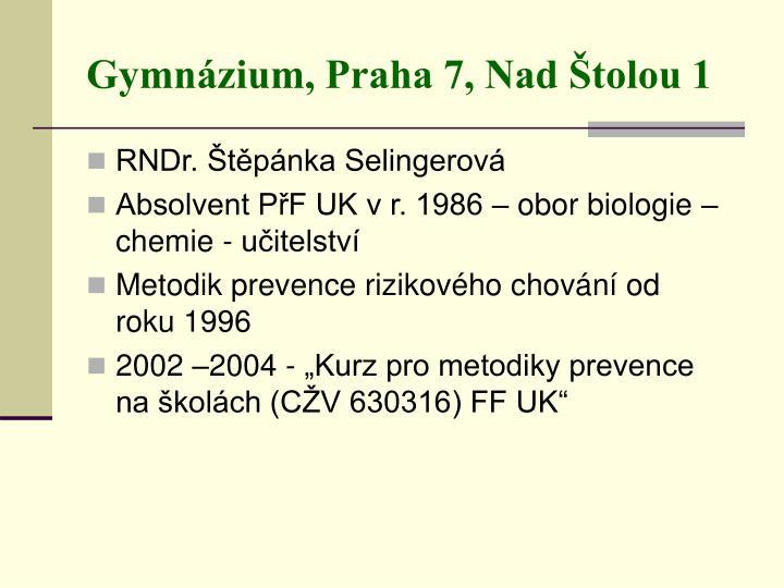 Gymnázium, Praha 7, Nad Štolou 1