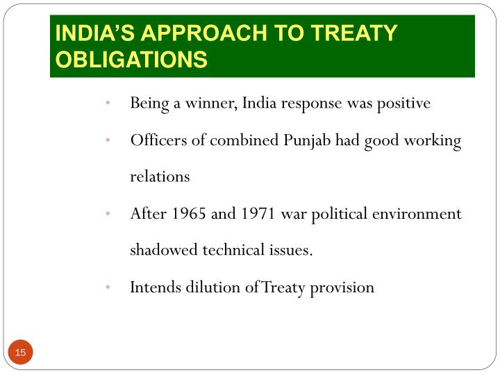INDIA'S APPROACH TO TREATY OBLIGATIONS