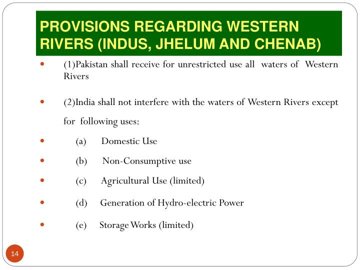 PROVISIONS REGARDING WESTERN RIVERS (INDUS, JHELUM AND CHENAB)