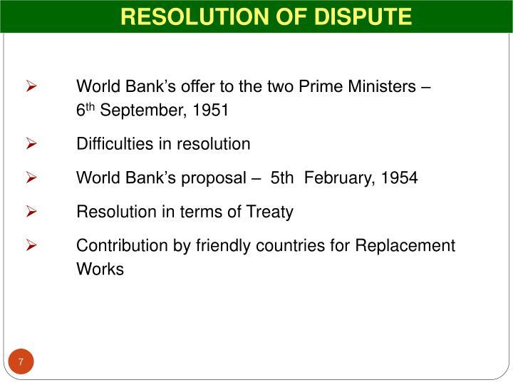 RESOLUTION OF DISPUTE
