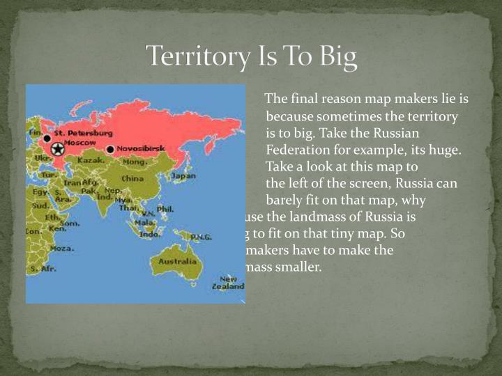 Territory Is To Big