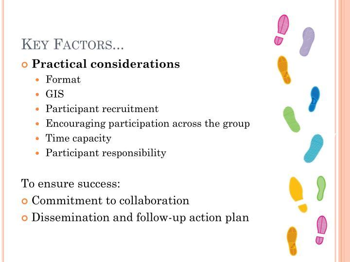 Key Factors...