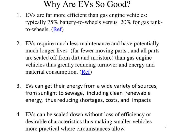 Why are evs so good