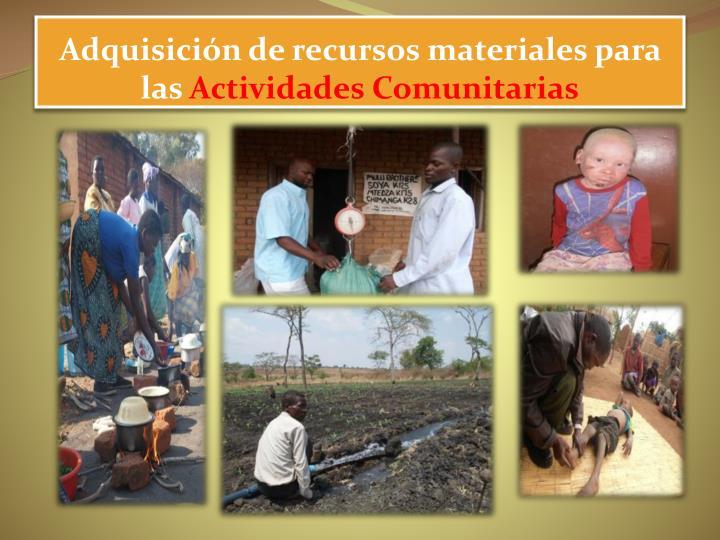 Adquisición de recursos materiales para las