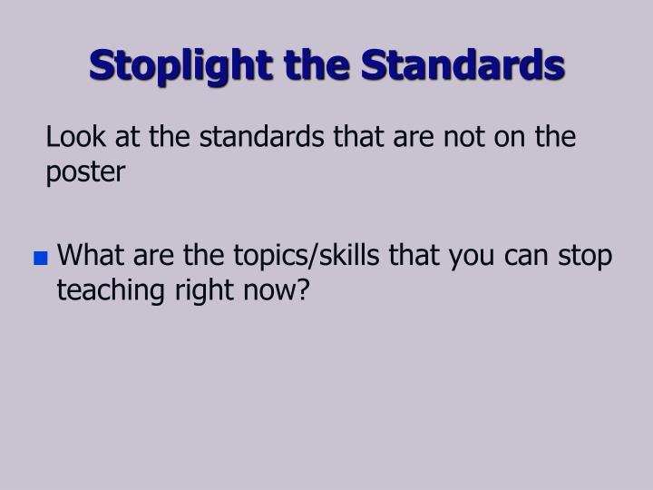 Stoplight the Standards