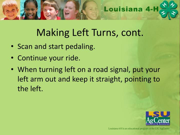 Making Left Turns, cont.