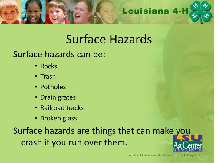Surface Hazards