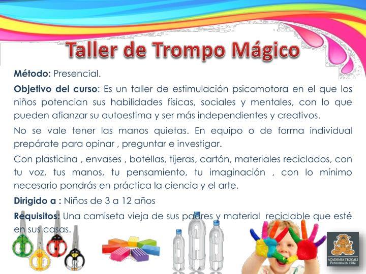 Taller de Trompo Mágico