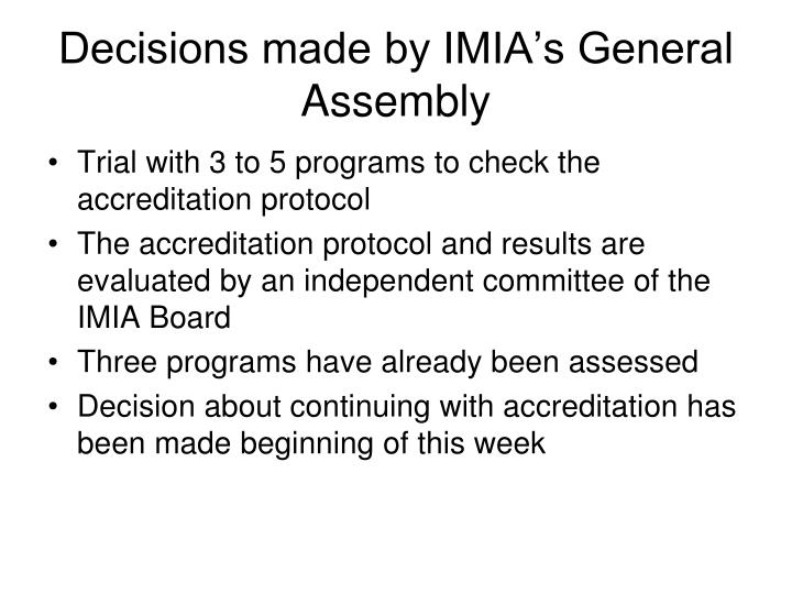Decisions made by IMIA's General Assembly