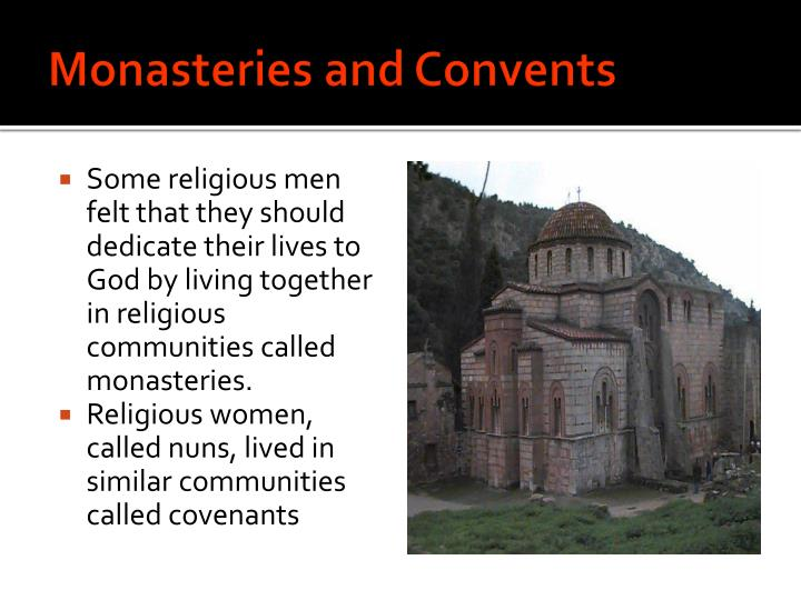 Monasteries and Convents