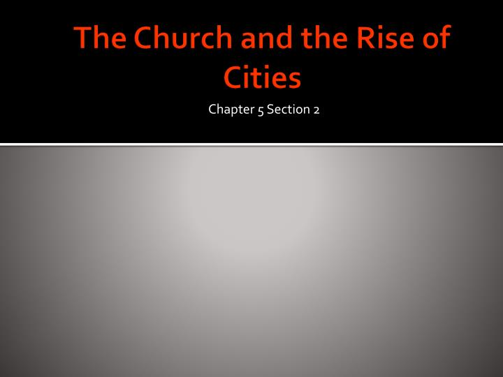 The Church and the Rise of Cities