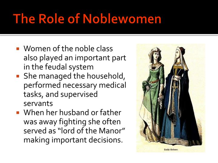 The Role of Noblewomen